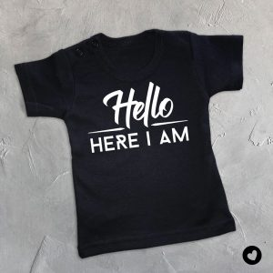 Babyshirt Hello here I am